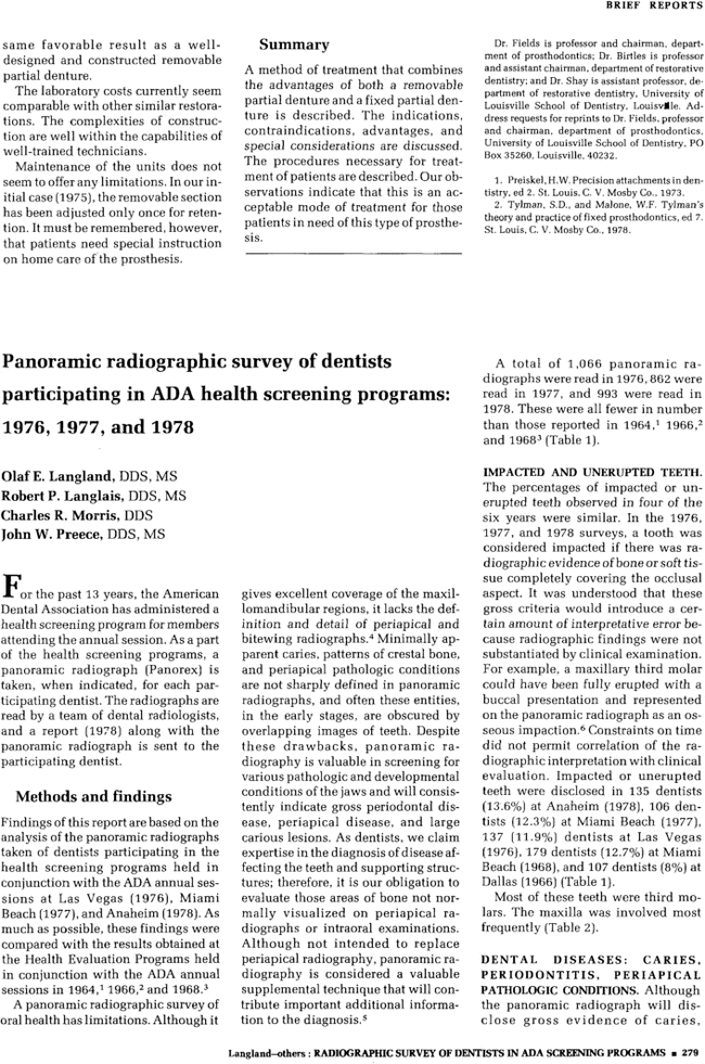 dental roentgenology How to cite this article: vijay g, raghavan v radiology in periodontics j indian  acad oral  a dental panoramic radiograph (dpr) of optimal quality may offer.